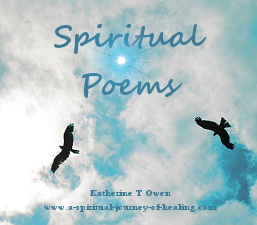 Spiritual poems by Katherine T Owen